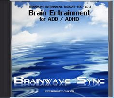 Using Brainwave Entrainment to help people with ADD and ADHD has been the focus of many recent scientific studies. Amazingly, it has regularly been shown that brain entrainment can and indeed does help!