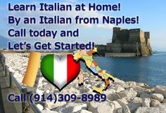 Learn the Real Italian from a Native Speaker Today!!! Oggi!!! www.westchesteritalian.com