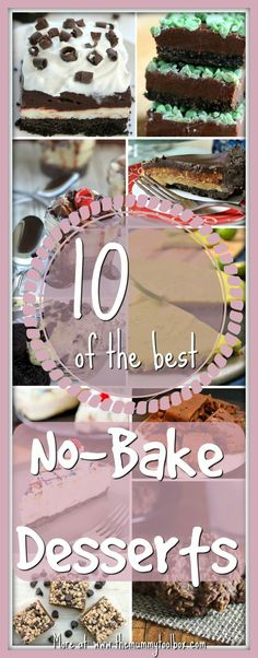 The best kind of dessert is the one you don't have to cook am i right? here are 10 delectable and easy no-bake desserts and recipes in all of their glory. #nobake #desserts #food #recipes #recipe #food