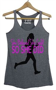 Running tank top she believed she could so she did - $19.99
