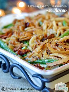 green bean casserole with bacon for thanksgiving dinner YUM