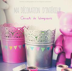 DIY Déco :: Ma décoration d'intérieur :: Carnets de blogueurs :: E-Book