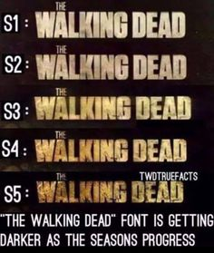 """I think """"the walking dead"""" font is gonna be very dirty by season 12.. Wait I don't wanna think about that:("""