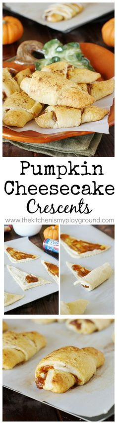 Pumpkin Cheesecake Crescents ~ a perfect quick-and-delicious fall, Halloween, or Thanksgiving pumpkin treat.   www.thekitchenismyplayground.com