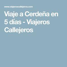 Viaje a Cerdeña en 5 días - Viajeros Callejeros