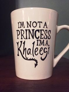 I'm not a Princess I'm a Khaleesi Game of Thrones mug by JitterMug