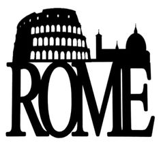 Rome Scrapbooking Laser Cut Title with Skyline Scrapbook Titles, Travel Scrapbook, Ink Transfer, Skyline Silhouette, Cut Image, Skyline Art, Scan And Cut, Rome Travel, Advertising Poster
