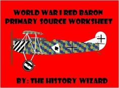 "This worksheet allows students to use a primary source document to learn about the Red Baron and air warfare during World War I.  This activity is very easy to use. All you have to do is print off the primary source from the following website for classroom use or direct students to the website to answer the worksheet questions:  http://www.eyewitnesstohistory.com/richthofen.htm  The primary source document is labeled (The ""Red Baron"", Scores Two Victories, 1917)  Students read the document…"