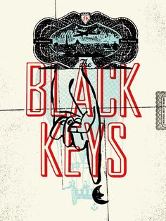 The Black Keys music gig posters | The Poetrycooker: The Playlist