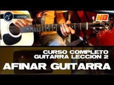 Cómo Afinar Guitarra Acústica Para Principiantes (HD) LECCIÓN 2 Curso de Guitarra - Christianvib - YouTube