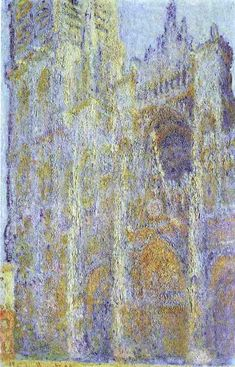 """""""Cathedral at Rouen"""" Claude Monet"""