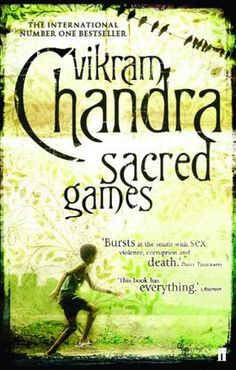 Sacred Games, by Vikram Chandra