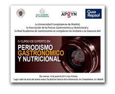 Invitación Acto de Clausura IV promoción de Expertos en Periodismo Gastronómico y Nutricional, Fac. CC de la Información (UCM). 14.06.2013