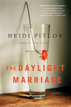 "The Daylight Marriage | Heidi Pitlor | 9781616203689 | NetGalley  5/5/2015 ""A page-turning exploration of unexpressed love and unnecessary loss. Riveting and heartbreaking."" —Geraldine Brooks  Hannah was the kind of woman who turned heads. Tall and graceful, naturally pretty, often impulsive, always spirited, the upper-class girl who picked, of all men, Lovell--the introverted climate scientist, the practical one ."