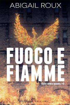 """Recensione+""""Fuoco+E+Fiamme""""+di+Abigail+Roux+(Serie+Armi+E+Bagagli+#9)"""