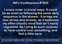 "INFJ Routines let us think about other things while still being ""productive"" :)"