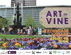 Join us Aug 9th for the first Art on Vine at Fountain Square!