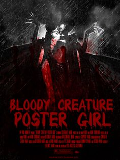 Cool Bloody Creature Poster girl poster... which is now my FAVorite song...it's like awesome!!  IMHO.... what's yours?  Post it here or on the message board.  As soon as I watch 'Annabelle' I'm going to work on it.
