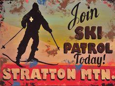 Join Ski Patrol, Stratton Mountain Vermont Art Print. #Vermont