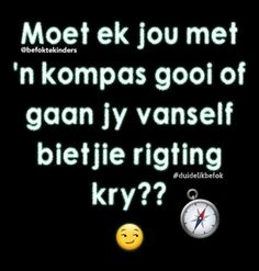 Truth Quotes, Me Quotes, Funny Quotes, Afrikaanse Quotes, Beautiful Love Quotes, Aerobics Workout, Jokes, Humor, South Africa