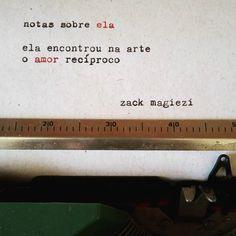 Notas Sobre Ela; Zack Magiezi