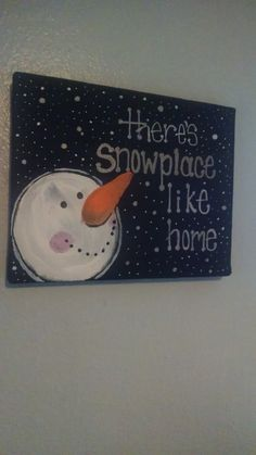 there's snow place like home canvas by NatalieLDesigns on Etsy Christmas Door Decorations, Christmas Signs, Kids Christmas, Holiday Crafts, Holiday Fun, Fun Crafts, Easy Canvas Painting, Canvas Art, Canvas Paintings