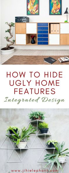 How to Hide Ugly Home Features | Integrated Design Interior Design is a beautiful concept. It gives us the means and methods to put our personal stamp on our living space, making it our own unique place. Statement pieces of furniture, art on the walls, st