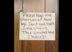 Don't brake these chairs!