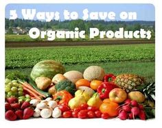 5 Ways to Save Money on Organic Foods