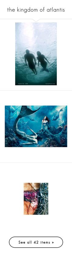 """""""the kingdom of atlantis"""" by melb170 on Polyvore featuring mermaids, backgrounds, pictures, photos, people, disney, atlantis, pic, mermaid and couples"""