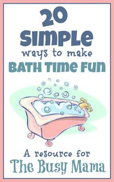 Some may be fun ideas..others seem a bit more messy and require too much cleanup time. ......Bath Activities for Kids: 20 Simple Ways to Make Bath Time Fun