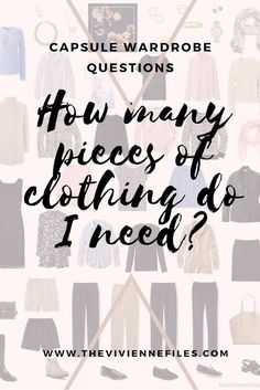 How many pieces of clothing do I need in my Capsule Wardrobe?