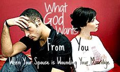 How should you respond in the face of sinful words and actions from your spouse are wounding your marriage love relationship? What does God want from you then? Strong Marriage, Marriage Relationship, Happy Marriage, Marriage Advice, Love And Marriage, Love My Man, Husband Love, God Made A Woman, Catholic Sacraments