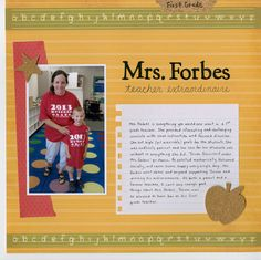 Mrs. Forbes: Teacher Extraordinaire - Scrapbook.com