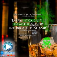 """The Prophet [SAW] said: """"Every intoxicant is unlawful and every intoxicant is Khamr."""" (Alcoholic Beverages)  Grade: Sahih (Darussalam)  Reference: Sunan an-Nasa'i 5582  #khamr #alcohol #drink #wine #beer #bar #unlawful #haram #prophet #islam #imedia #islamicmedia #spirits #champagne #scotch #whisky #muslim #dirty #filth #toxic #poison #drunk #intoxicated #healthy #health"""