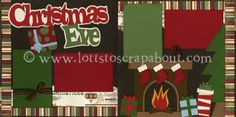 Christmas Eve Scrapbook Page Kit
