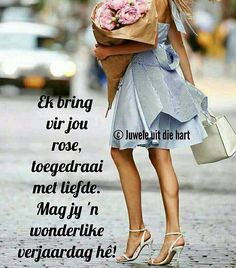Afrikaanse Quotes, Happy Birthday Greetings, Birthday Quotes, Birthdays, Cards, Anniversary, Language, Messages, Ideas
