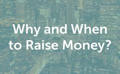 "Episode #1 of the course ""A guide to seed fundraising""   Why Raise Money? Without..."