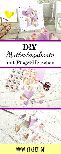 DIY Muttertagskarte mit Flügel-Herzchen aus Papier DIY mother's day card with winged little hearts you can make easily from paper. For this you only need paper scraps and nice design paper. Diy Father's Day Gifts, Father's Day Diy, Mother 3, Diy Gifts For Girlfriend, Diy Wings, Papier Diy, Diy Living Room Decor, Paper Hearts, Diy Home Crafts