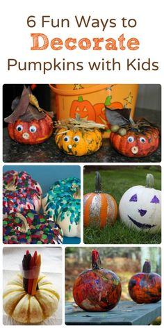 6 Fun Ways to Decorate Pumpkins with Kids