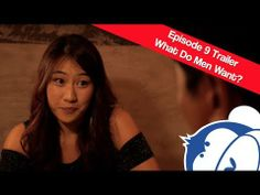 What Do Men Want? - Ep 9 Trailer