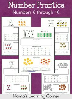 Number Practice Worksheets: 6 through 10 - Mamas Learning Corner