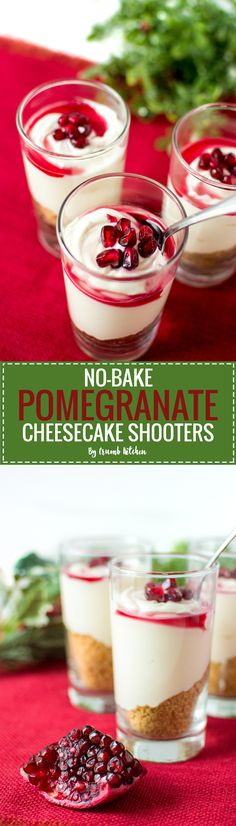 Thrown together in only a few minutes, these no-bake pomegranate cheesecake shooters are an entertaining-friendly way to serve creamy cheesecake goodness. | CrumbKitchen.com