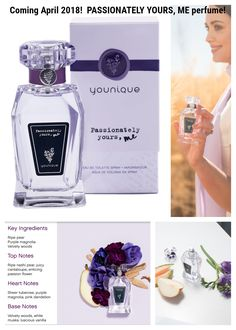 Younique PASSIONATELY YOURS, ME perfume! Coming April 2018!