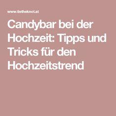 Candybar bei der Hochzeit: Tipps und Tricks für den Hochzeitstrend