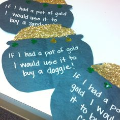 "St. Patrick's Day -- ""If I had a pot of gold..."" pots of gold craft and story starter for St. Patrick's Day."
