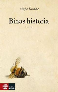 Binas historia - Maja Lunde