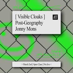 Visible Cloaks, Post-Geography, DJ Jonny Mons