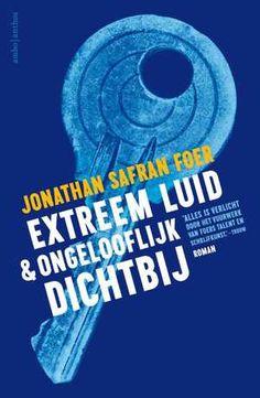 Extreem luid en ongelooflijk dichtbij-Jonathan Safran Foer New Books, Books To Read, Jonathan Safran Foer, Ebooks Pdf, Khaled Hosseini, Online Match, Trademark Registration, Dan Brown, Download