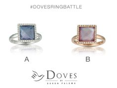 Today's #DOVESRINGBATTLE! Tell us your favorite! #LIVE #DovesHQ